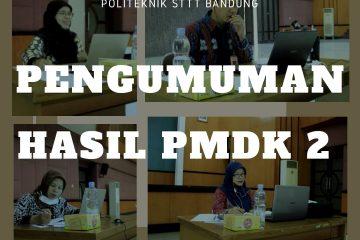 Pengumuman Hasil Seleksi Penerimaan Mahasiswa Baru Jalur Penelusuran Minat dan Kemampuan (PMDK) Gelombang II Tahun Aakademik 2020/2021
