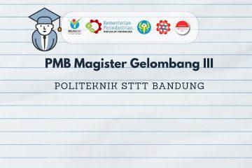 PENERIMAAN MAHASISWA BARU PROGRAM MAGISTER TERAPAN REKAYASA TEKSTIL DAN APPAREL TA. 2020/2021 GELOMBANG III