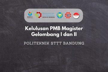 PENGUMUMAN HASIL PENERIMAAN MAHASISWA BARU MAGISTER TERAPAN REKAYASA TEKSTIL DAN APPAREL GELOMBANG I dan II TA. 2020/2021