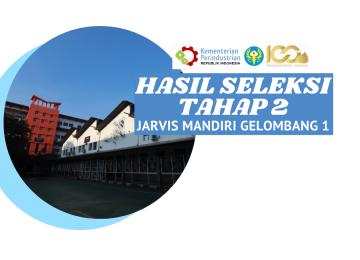 Pengumuman Hasil Seleksi Penerimaan Mahasiswa Baru Jalur Penerimaan Vokasi Industri (JARVIS) Mandiri Gelombang 1 Tahun Akademik 2021/2022